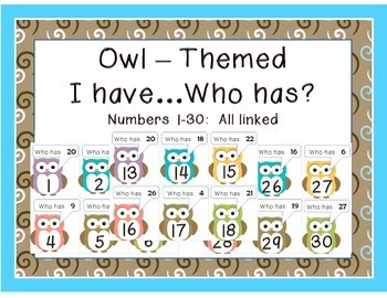Owl:  I have ____.  Who has ____?  Set: 1-30