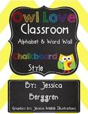 Owl Love Classroom Alphabet & Word Wall {Chalkboard Style}