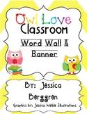 Owl Love Classroom Word Wall & Banner