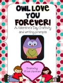 Owl Love You Forever {Owl craftivity and writing templates for Valentine's Day}
