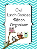 Owl Lunch Choice Ribbon Organizer - Editable