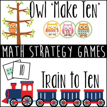 Math Strategy Games to Make Ten - K-2 Math Centers