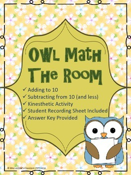 Owl Math The Room - Adding and Subtracting to 10 - Kinesthetic Math