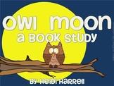 Owl Moon - A Book Study