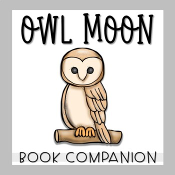 Owl Moon Story Unit Activities
