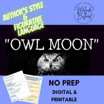 """""""Owl Moon"""" Citing Evidence and Figurative Language - Common Core Aligned"""
