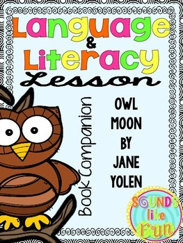 Language and Literacy Lesson: Owl Moon