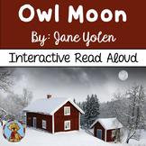 Owl Moon Interactive Read Aloud