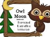 Owl Moon Personal Narrative Writing Unit