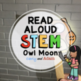 Owl Moon Read Aloud Winter STEM Activity with Light and Shadows Investigation