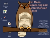 Owl Moon Sequencing and Comprehension Packet