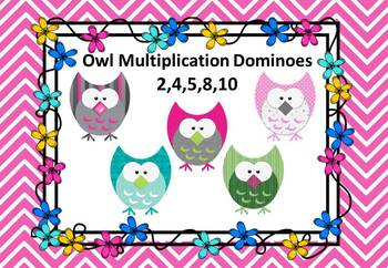 Owl Multiplication Dominoes - 2,4,5,8,10