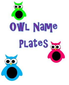 Owl Name Plates/Word Wall Plates