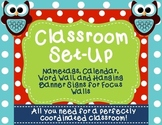 Owl Name Tags,Word Wall, Bulletin Board Signs, and Calendar