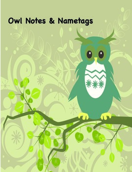 Owl Notes and Nametags