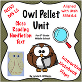 Owl Pellet Unit For 6th Grade NGSS MS LS 2.3 and NGSS MS LS 2.4
