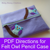 Owl Pencil Case Felt Sewing Craft Template & Directions