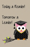 Owl Poster--Today a Reader Tomorrow a Leader FREEBIE