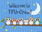 Owl Poster- Welcome to Fifth Grade