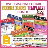 Owl Seasonal Editable Morning Work GOOGLE SLIDES Templates Bundle