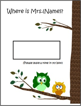 Owl Sign: Where is (Mrs. Name)?