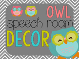 Owl Speech Room Decor