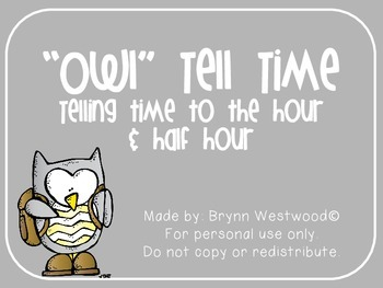 """Owl"" Tell Time-Telling Time to the hour & half hour"
