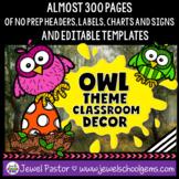 Owl Theme Classroom Decor EDITABLE (Owl Classroom Theme Decor)
