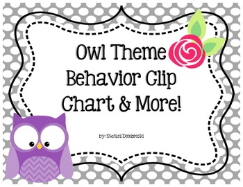 Owl Theme Behavior Clip Chart and MORE!