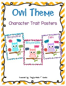 Owl Theme Character Trait Posters - Respectful, Responsible, Safe