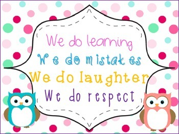 """""""In Our Classroom We Do"""" ... Poster Owl Theme"""
