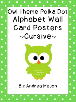 Owl Theme Polka Dot Alphabet Wall Card Posters- Cursive