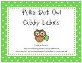 Owl Theme Polka Dot Cubby Labels