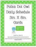 Owl Theme Polka Dot Daily Schedule (3in X 8in) Cards