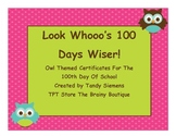 Owl Themed 100th Day Of School Certificates Celebrate 100 Days!