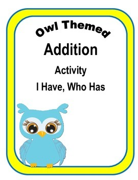 Owl Themed Addition I Ihave, Who Has