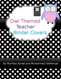 Owl Themed Binder Covers and Spines with Black and White Polka Dot (Editable)