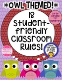 Owl Themed/ Brightly Colored: Classroom Rules! 18!