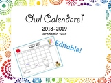 Owl Themed Monthly Calendars | Editable | 2018-2019 Academic Year