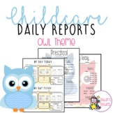 Owl Themed Childcare Daily Reports  (Daycare)