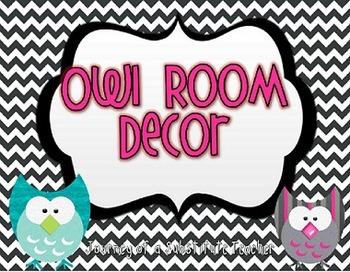 Owl  Themed Classroom Decor Pack