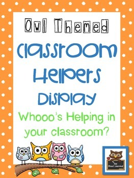 Owl Themed Classroom Helpers and Job Display