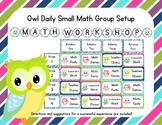Owl Themed Classroom Small Group Math Center/ Workshop Setup