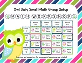 Owl Themed Classroom Small Group Math Center/ Workshop Setup