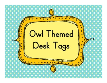 Owl Themed Desk Tags