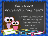 Owl Themed Desk Tags - Name Labels for Classroom Decor