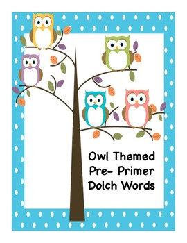 Owl Themed Dolch Pre Primer Vocabulary Sight Words