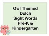Owl Themed Dolch Sight Words Flash Cards (Pre-K & Kindergarten)