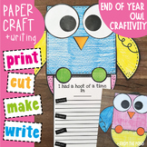 End of Year Activities: Owl Writing Craftivity