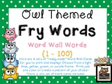 "Owl Themed First 100 ""Ready Made"" Fry Word List Word Wall Cards!"
